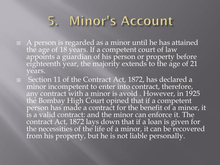 5. Minor's Account