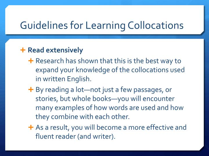 Guidelines for Learning Collocations