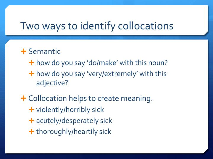 Two ways to identify collocations