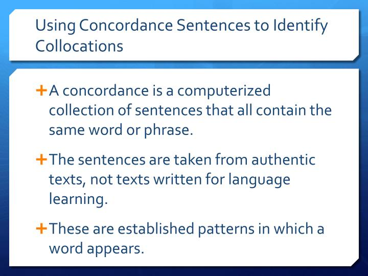 Using Concordance Sentences to Identify Collocations