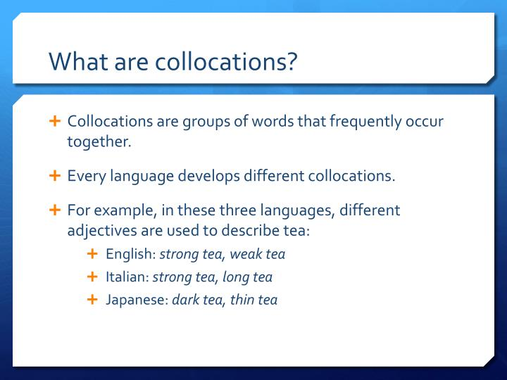 What are collocations
