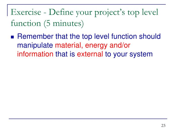 Exercise - Define your project's top level function (5 minutes)