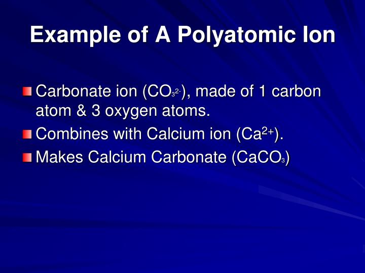 Example of A Polyatomic Ion