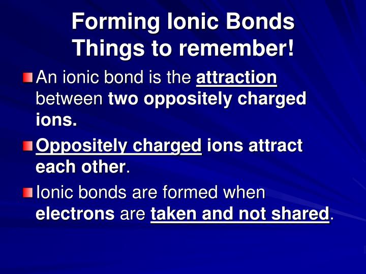 Forming Ionic Bonds