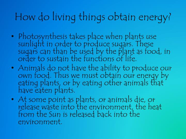 How do living things obtain energy?