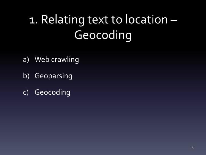 1. Relating text to location – Geocoding