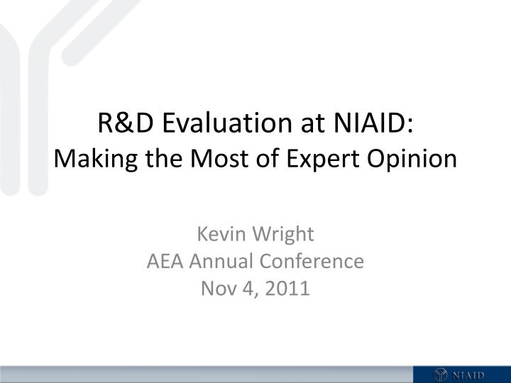 R&D Evaluation at NIAID:
