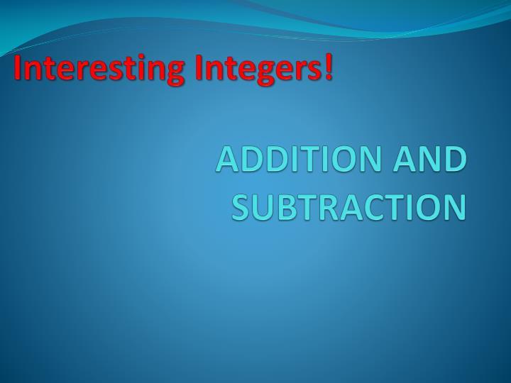 Interesting Integers!