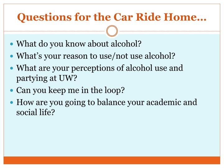 Questions for the Car Ride Home…