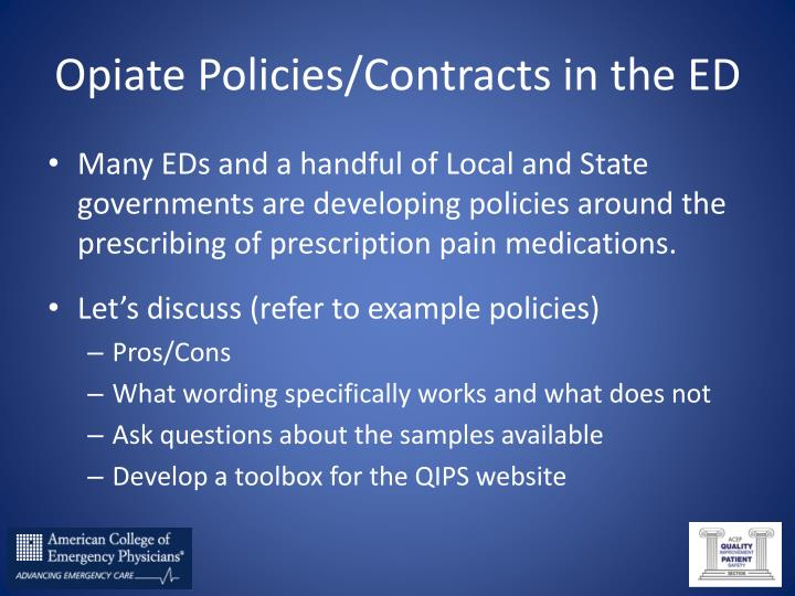 Opiate Policies/Contracts in the ED