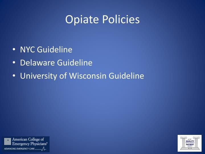 Opiate Policies