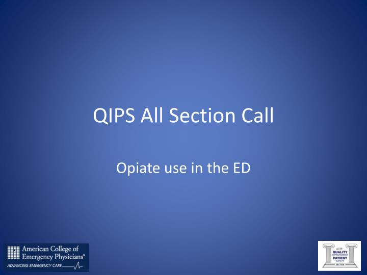 QIPS All Section Call