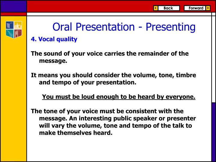 4. Vocal quality