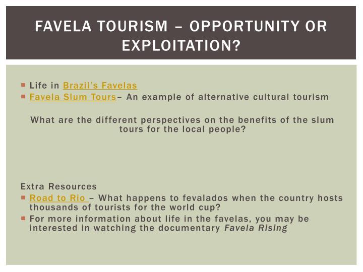 Favela tourism – opportunity or exploitation?