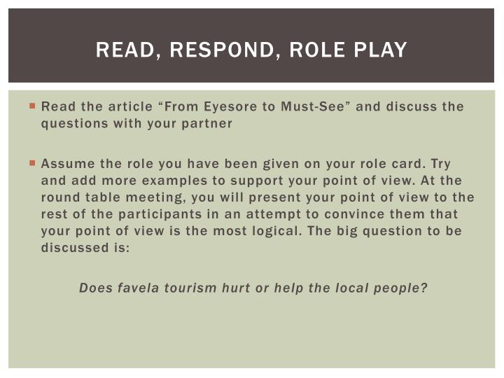 Read, respond, role play