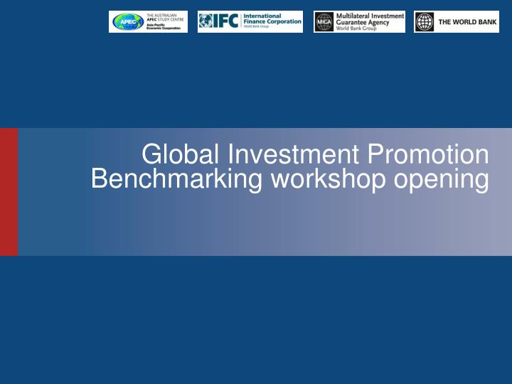 Global Investment Promotion Benchmarking workshop opening