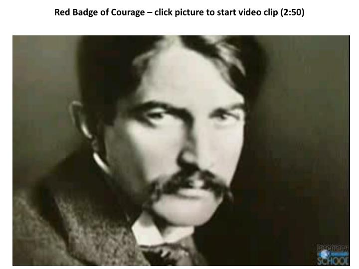 Red Badge of Courage – click picture to start video clip (2:50)