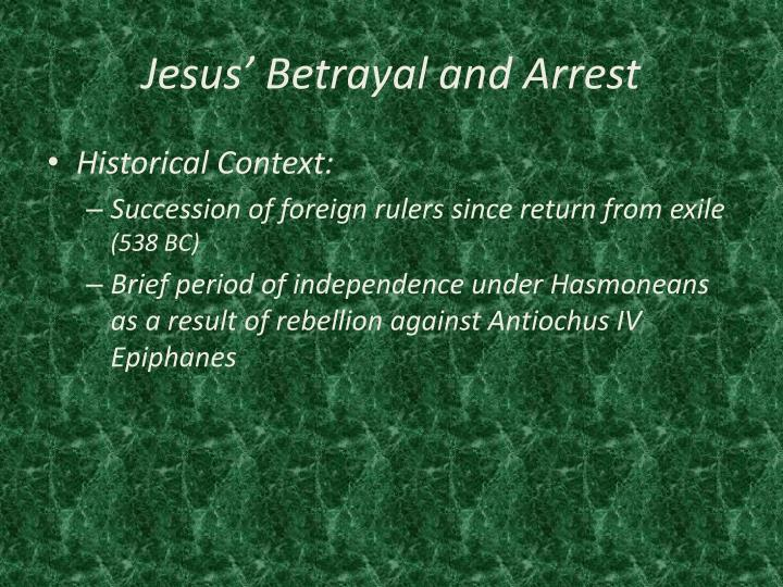 Jesus betrayal and arrest