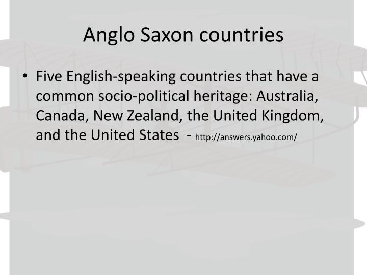 Anglo Saxon countries