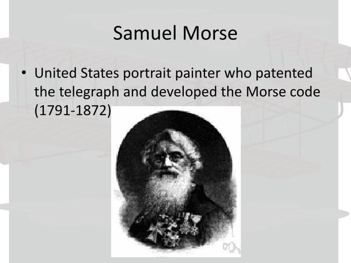 Samuel Morse