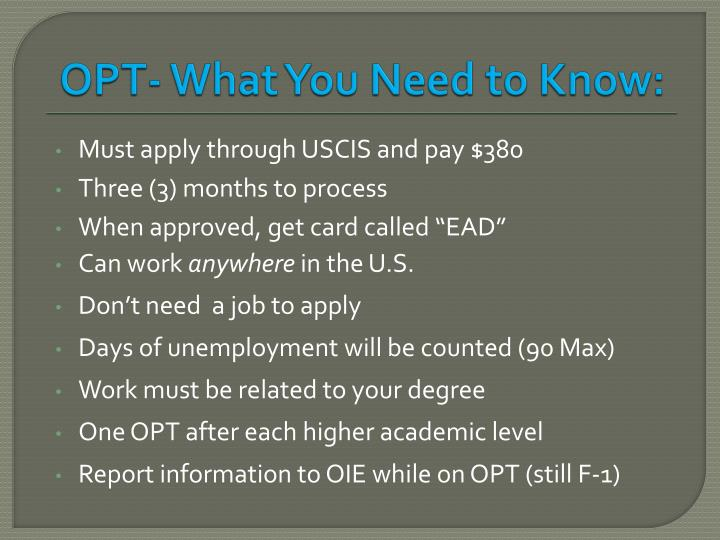 OPT- What You Need to Know: