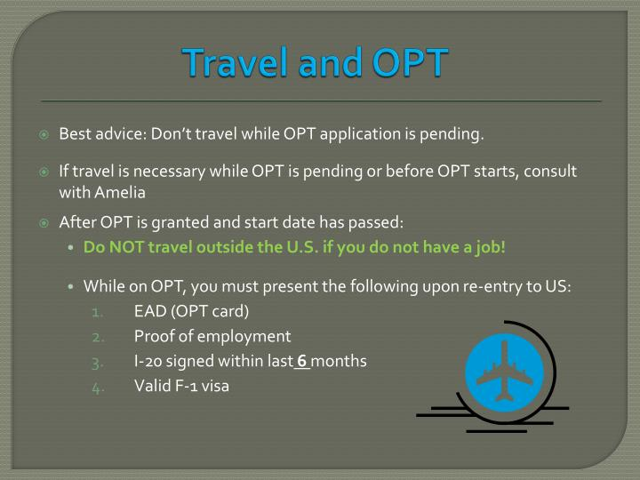 Travel and OPT