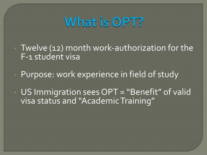 What is OPT?