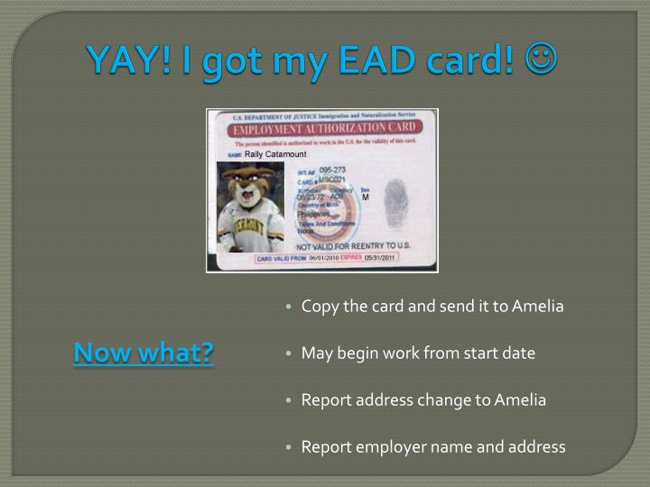 YAY! I got my EAD card!