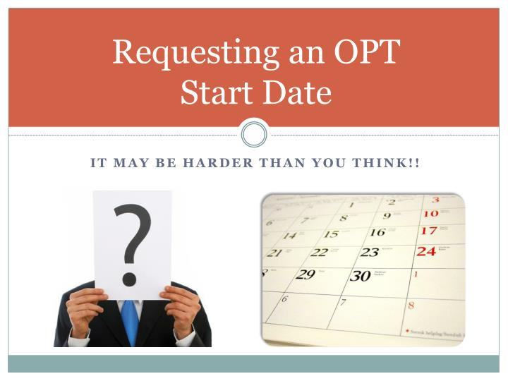 Requesting an OPT