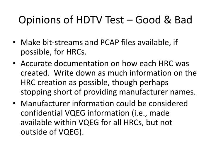 Opinions of hdtv test good bad1