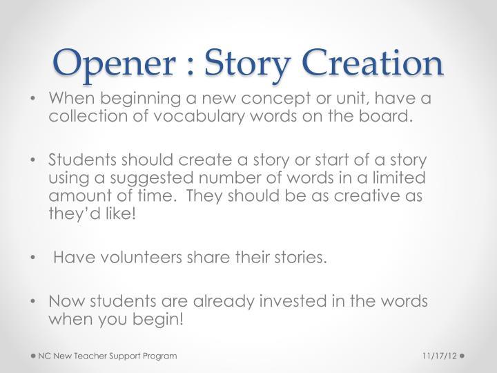 Opener : Story Creation