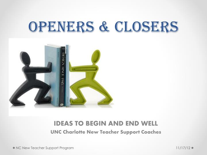 openers closers