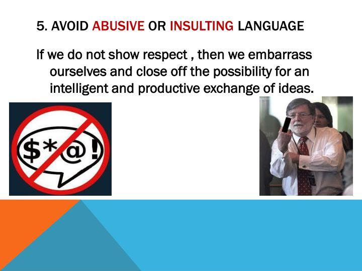 5. Avoid