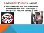 5 avoid abusive or insulting language