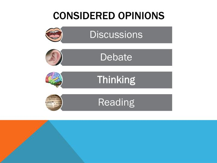 Considered opinions