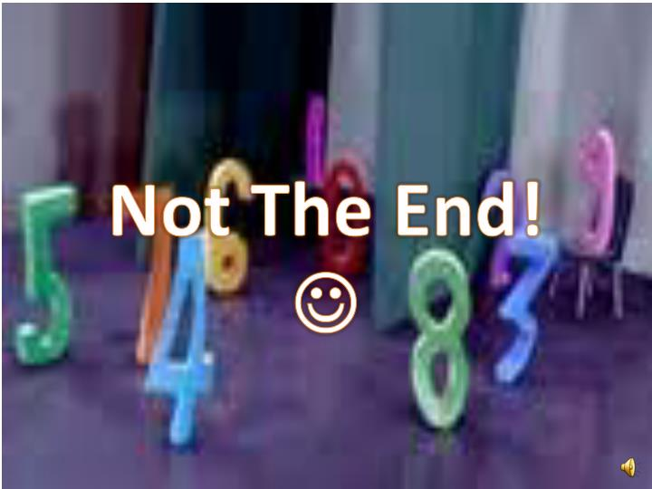Not The End!
