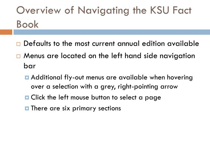 Overview of Navigating the KSU Fact Book