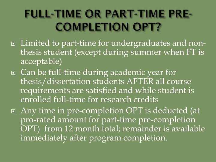 FULL-TIME OR PART-TIME PRE-COMPLETION OPT?