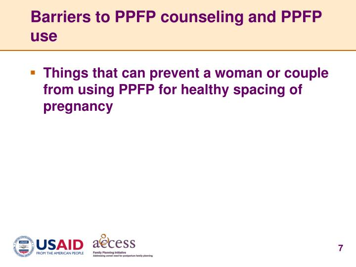 Barriers to PPFP counseling and PPFP use