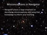 misconceptions in navigator