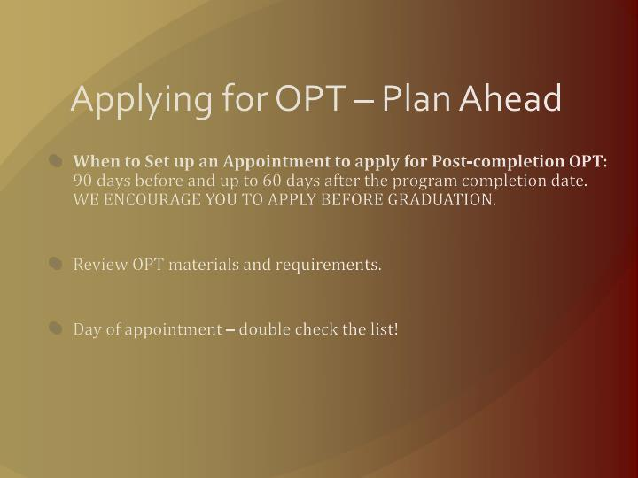 Applying for OPT – Plan Ahead