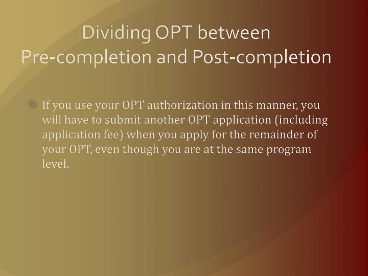 Dividing OPT between