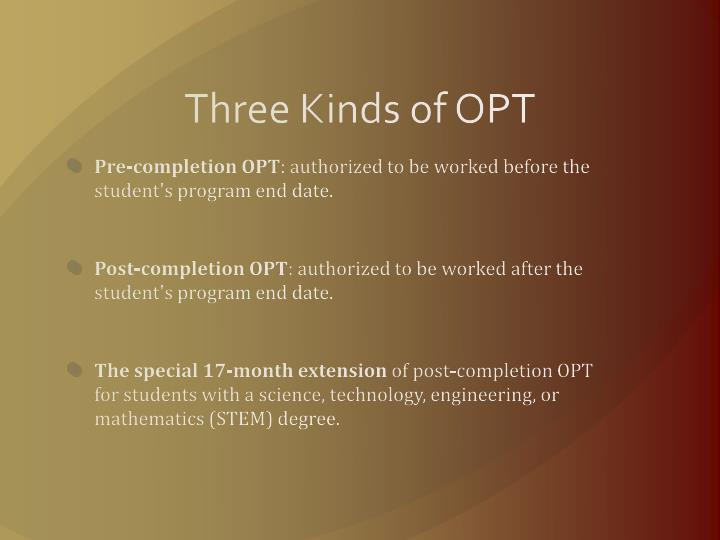 Three Kinds of OPT