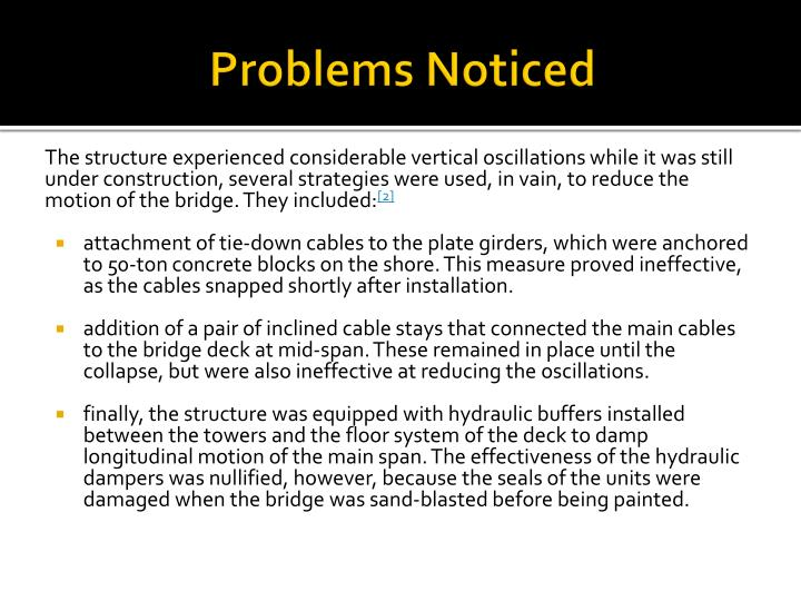 Problems noticed