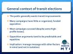 general context of transit elections
