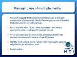 managing use of multiple media