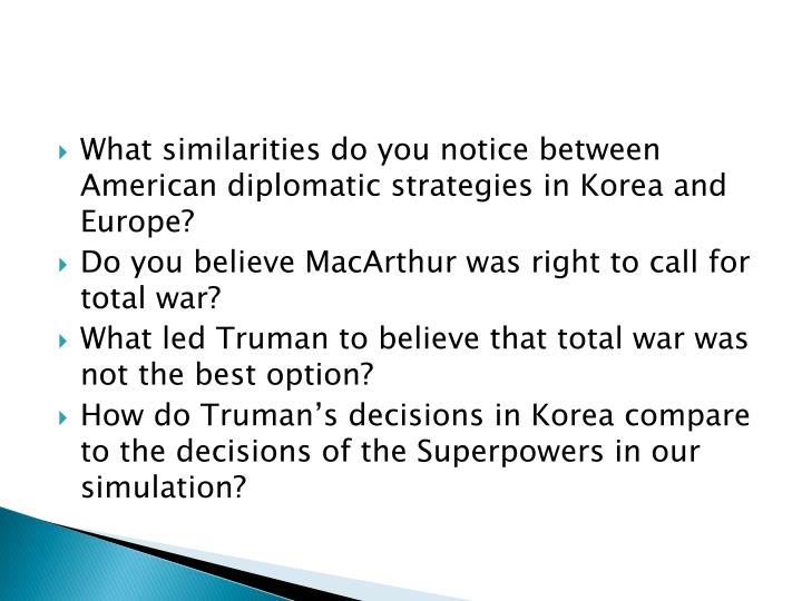 What similarities do you notice between American diplomatic strategies in Korea and Europe?