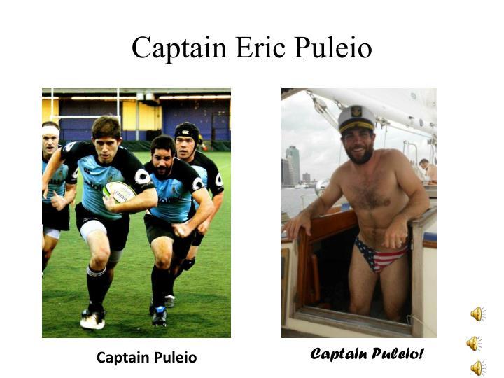 Captain Eric Puleio