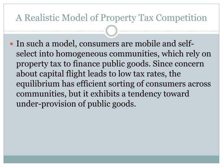 A Realistic Model of Property Tax Competition