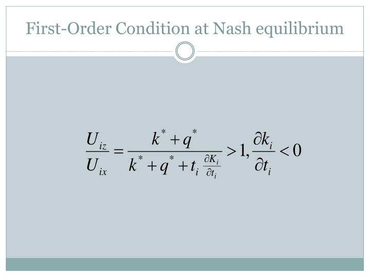 First-Order Condition at Nash equilibrium